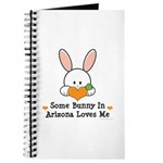 Some Bunny In Arizona Loves Me Journal