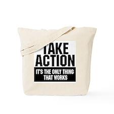 Take Action Tote Bag