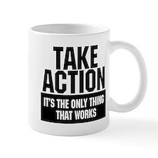 Take Action Mug