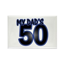 Dad's 50th Birthday Rectangle Magnet