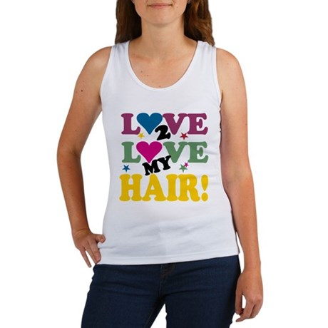 Love 2 Love My Hair! Women's Tank Top