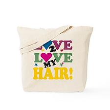 Love 2 Love My Hair! Tote Bag