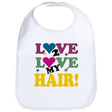 Love 2 Love My Hair! Bib