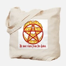 We Have Returned (points out) Tote Bag