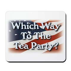 Which Way to The Tea Party? v3 Mousepad