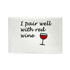 I Pair Well With Red Wine Rectangle Magnet