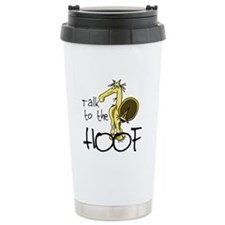 Talk to the Hoof Travel Mug