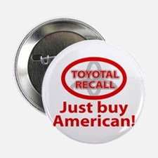 """Toyotal Recall 2.25"""" Button"""
