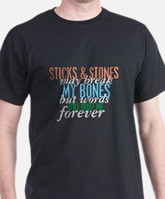 Sticks and Stones T-Shirt