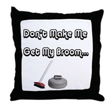 Don't Make Me... Throw Pillow