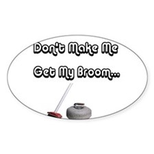 Don't Make Me... Oval Decal