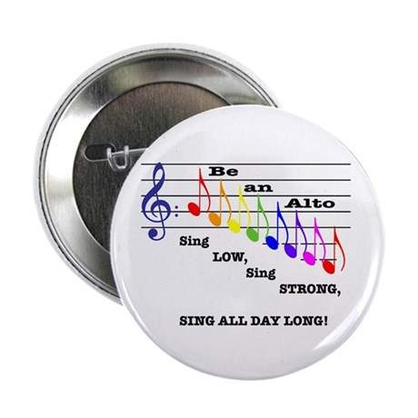"Be an Alto 2.25"" Button (100 pack)"