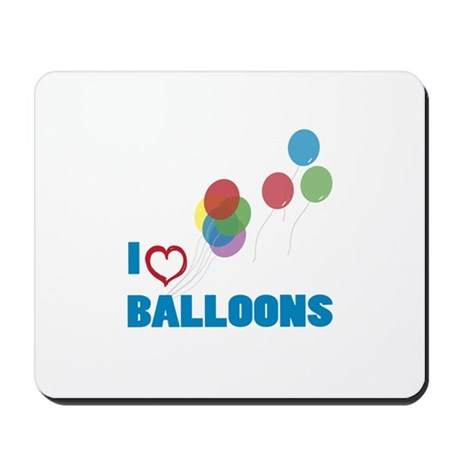 I Love Balloons Mousepad