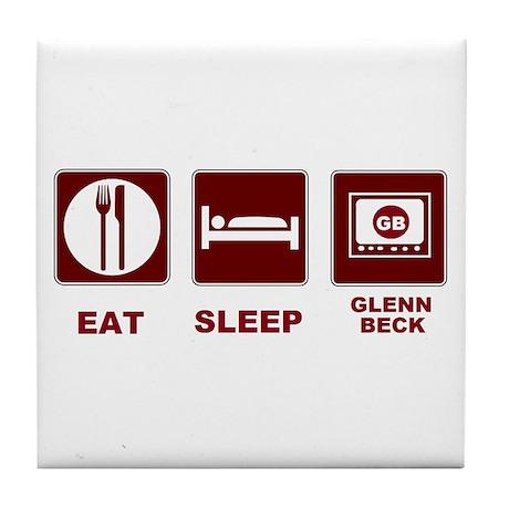 Eat Sleep Glenn Beck Tile Coaster