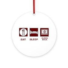 Eat Sleep Glenn Beck Ornament (Round)