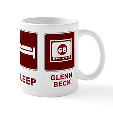 Eat Sleep Glenn Beck Mug