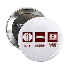 """Eat Sleep Glenn Beck 2.25"""" Button"""