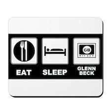 Eat Sleep Glenn Beck Mousepad