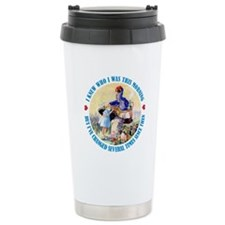 I KNEW WHO I WAS THIS MORNING Travel Mug