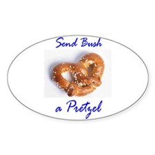 Send Bush a Pretzel Oval Decal