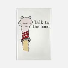 Talk to the Hand Rectangle Magnet (10 pack)