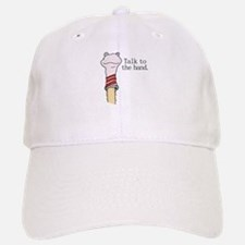Talk to the Hand Baseball Baseball Cap