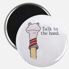 "Talk to the Hand 2.25"" Magnet (10 pack)"
