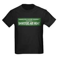 Banksters Are Meat T