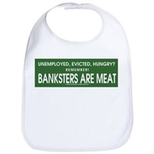 Banksters Are Meat Bib