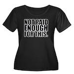 Not Paid Women's Plus Size Scoop Neck Dark T-Shirt
