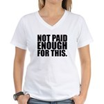 Not Paid Women's V-Neck T-Shirt