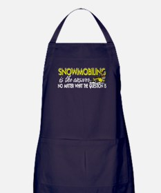 Snowmobiling Is the Answer Apron (dark)
