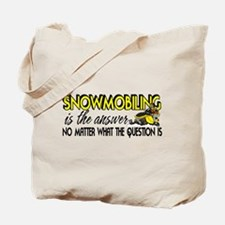 Snowmobiling Is the Answer Tote Bag