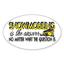 Snowmobiling Is the Answer Decal