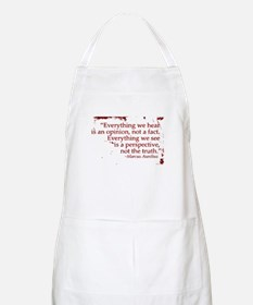 Everything we hear is an opin Apron