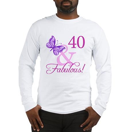 40 & Fabulous (Plumb) Long Sleeve T-Shirt