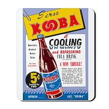 $14.99 Serve KoobaCola! MousePad