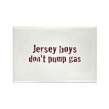 Jersey Boys Don't Pump Gas Rectangle Magnet