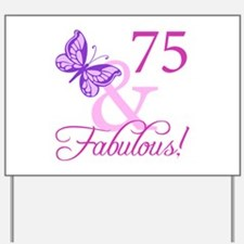75 & Fabulous (Plumb) Yard Sign