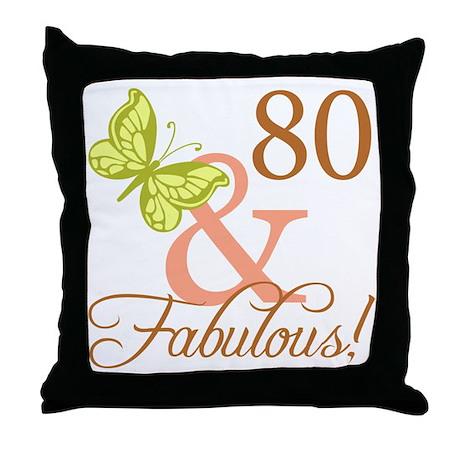 80 & Fabulous (Autumn) Throw Pillow