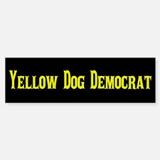 Yellow Dog Democrat Bumper Bumper Sticker
