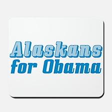 Alaskans for Obama Mousepad