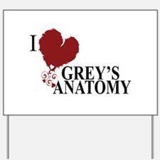 I Love Grey's Anatomy Yard Sign