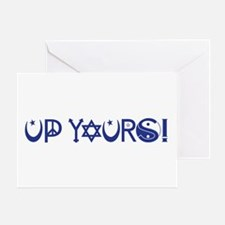 UP YOURS! Greeting Card