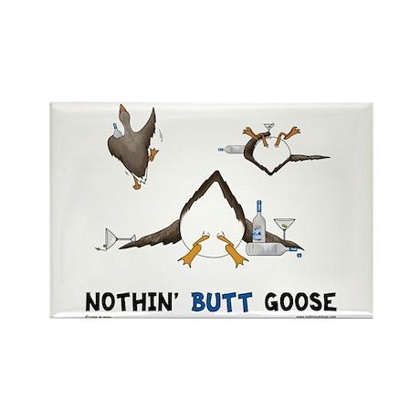 Nothin' Butt Goose Rectangle Magnet (10 pack)