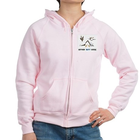 Nothin' Butt Goose Women's Zip Hoodie