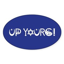 UP YOURS! Decal