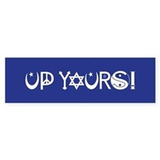 UP YOURS! Car Sticker