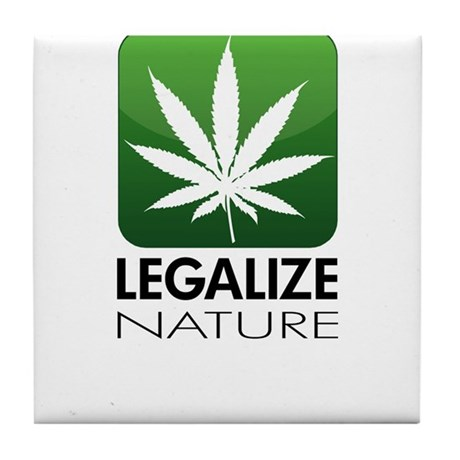 Legalize Nature Tile Coaster