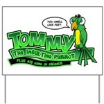 Tommy the Insulting Parrot Lo Yard Sign
